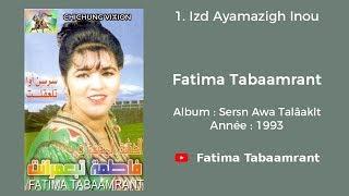 Fatima Tabaamrant :  Izd Ayamazigh Inou  - 1993  فاطمة تبعمرانت