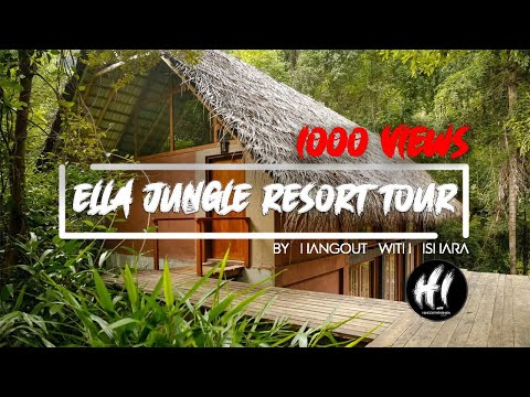 Ella Jungle Resort Tour