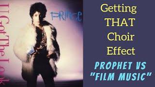 "How to Get Prince's Choir Effect (""U Got The Look"") - Prophet VS ""Film Music"""