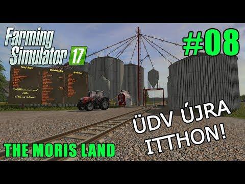 FS 17 - Magyar - The Moris Land - Üdv újra itthon! #08! Viszlát Moris Land!