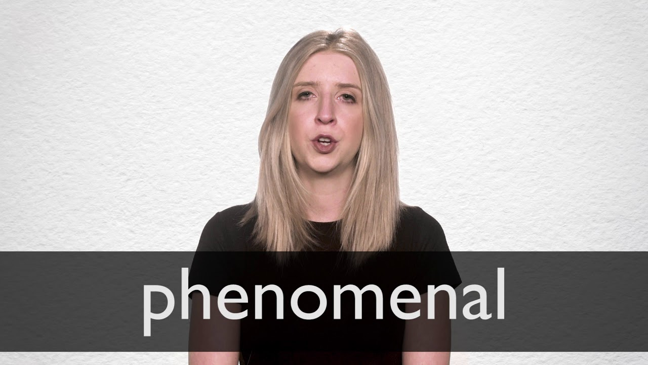 How to pronounce PHENOMENAL in British English