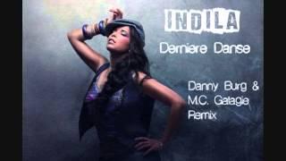 Indila - Derniere Danse (Danny Burg Feat. M.C. Galagie Extended Club Mix 2014)