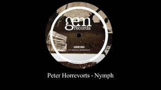 Peter Horrevorts Nymph Gem Records 2010