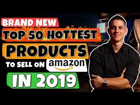 How To Find A Profitable Product To Sell On Amazon (Top 50 Hottest Amazon Products In 2019!)