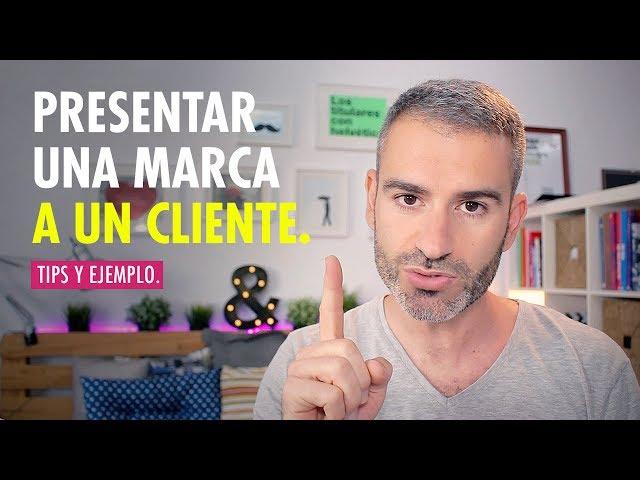 ¿Cómo hacer una presentación a un cliente para vender nuestra propuesta? // Marco Creativo