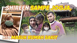 Download SAMPE JOGJA , KIA DIRAWAT DIRUMAH SAKIT!! SHIREEN PANIK!!
