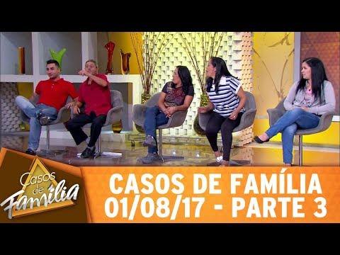 """Casos de Família (01/08/17) - """"Foi pecado casar com meu parente? Então, relaxa!"""" - Parte 3"""
