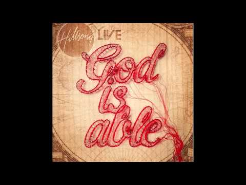 Hillsong Live 2011 - 'With Us'  (God is Able Album) LYRICS
