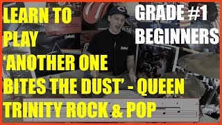 Learn To Play 'Another One Bites The Dust' By Queen - Trinity Rock & Pop Grade 1 Drums