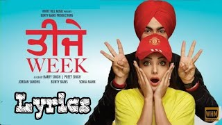Teeje Week Lyrics | Jordan Sandhu | Bunty Bains | Sonia Mann | The Boss | Punjabi Song  #LyricsWala