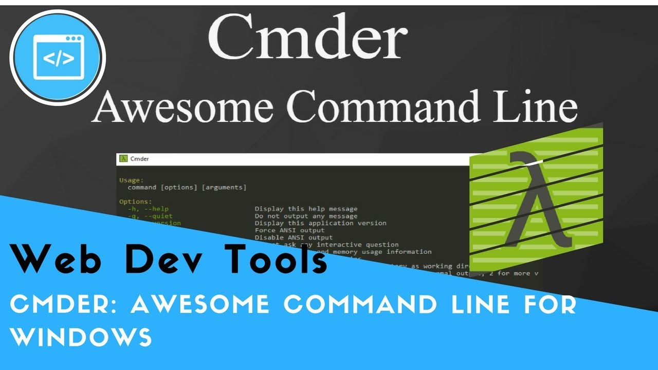 Cmder : Awesome Console for Windows