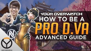 Overwatch: How to Be a PRO D.Va - Advanced Guide