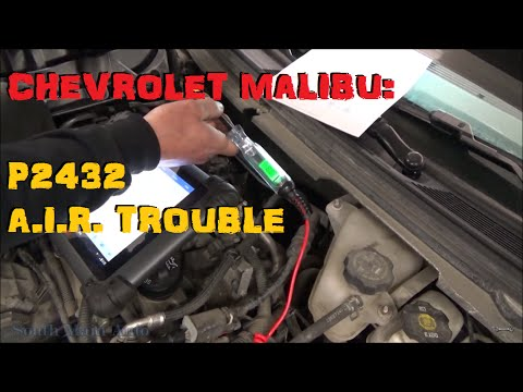 Chevrolet Malibu - P2432 Secondary Air Injection System