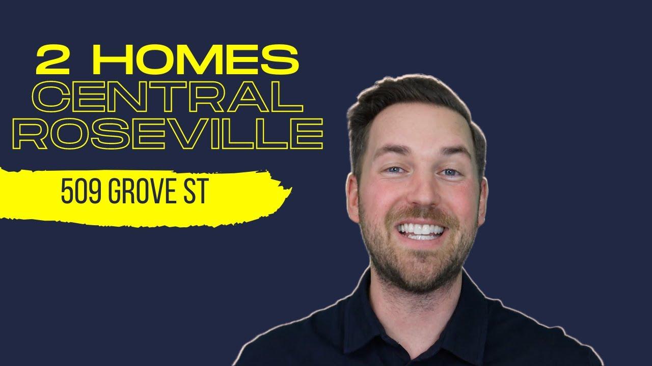 2 homes in Central Roseville