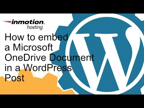 How to Embed a Microsoft OneDrive Document in a WordPress Post