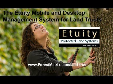 Etuity by Forest Metrix: Land Trust Stewardship Management
