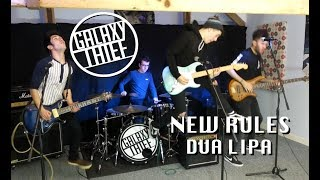 New Rules (Dua Lipa Cover) - Galaxy Thief