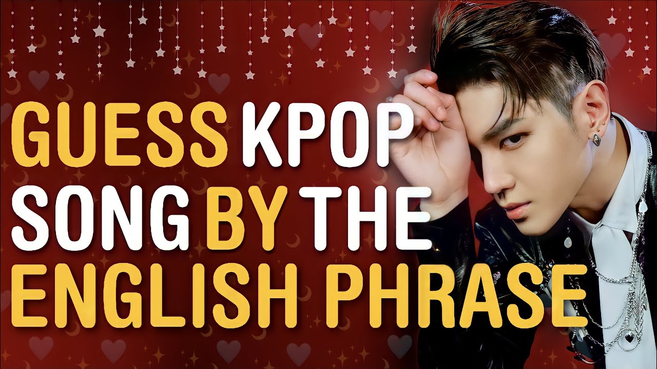 CAN YOU GUESS THE KPOP SONG BY ITS ENGLISH PHRASE/WORD/LYRICS #10 | THIS IS KPOP GAMES