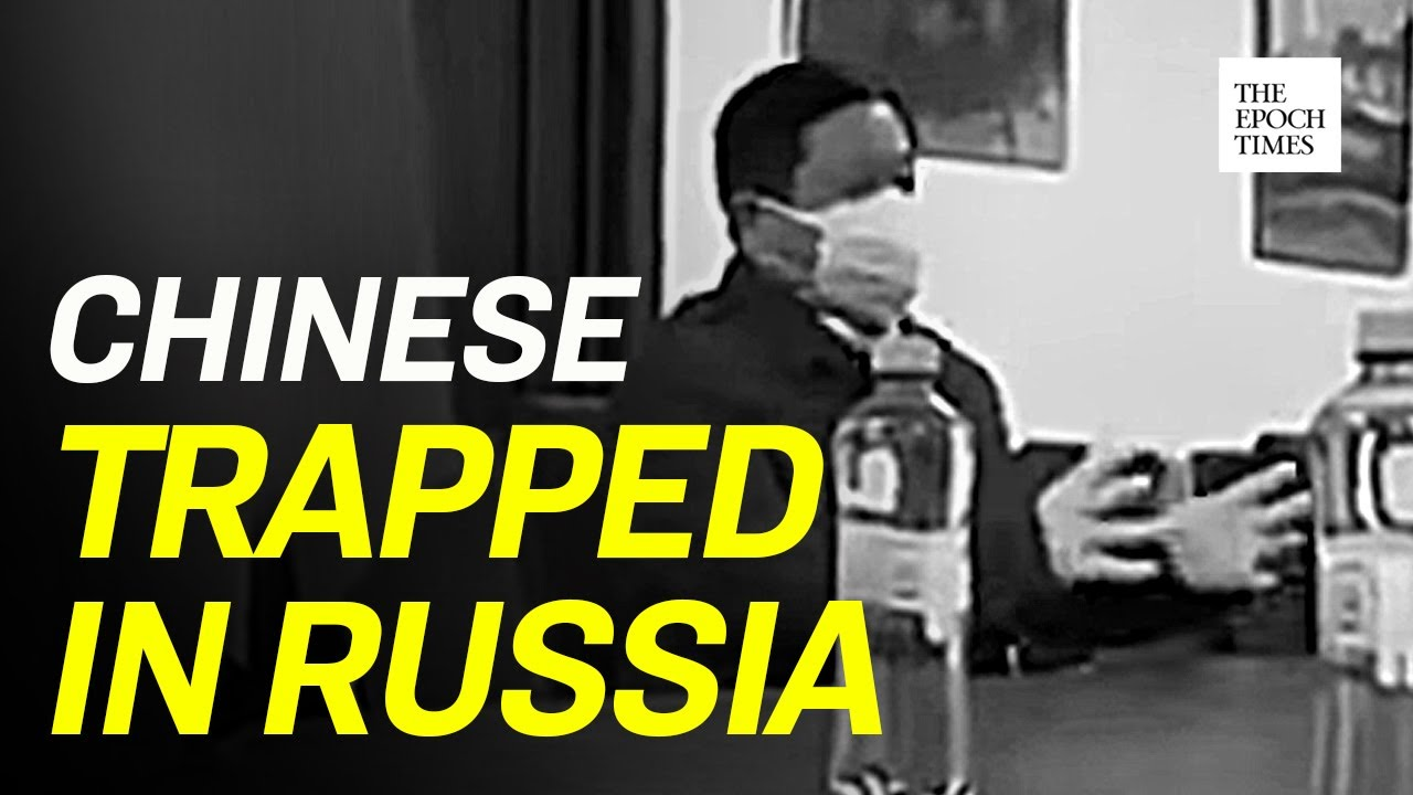 Chinese Official Tells Chinese in Russia Not to Return to China|CCP Cirus|COVID-19|