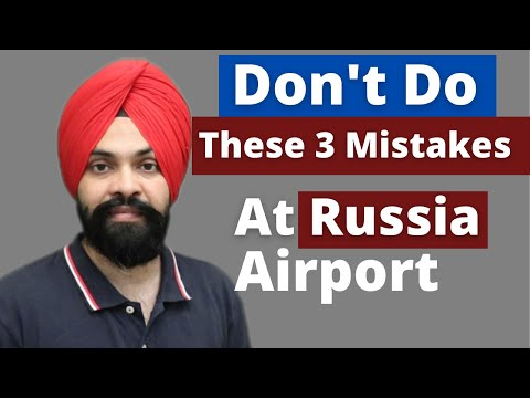 How To Clear Immigration at Russia Airport