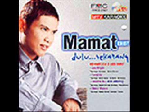 Mamat Exist   Ku Pohon Restu Ayah Bonda