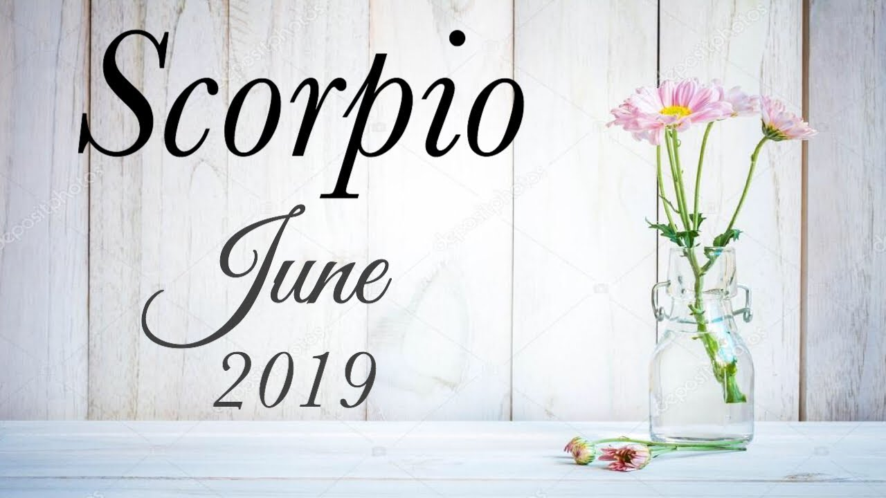 SCORPIO JUNE 2019 | SHOCKING TWIST TO THIS LOVE STORY - Scorpio Tarot Love  Reading