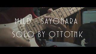 Mild Sayonara (ซาโยนาระ) Solo By OttoTnk