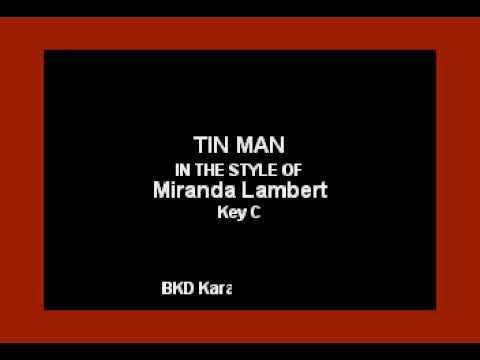 Tin Man (In the Style of Miranda Lambert) (Karaoke with Lyrics)