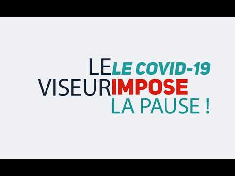 LE VISEUR - LE COVID-19 IMPOSE LA PAUSE !