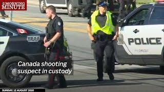 Canada shooting suspect in custody