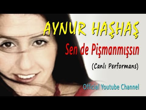 Aynur Haşhaş -  Duydum Sen De Pişmanmışsın (Canlı Performans)