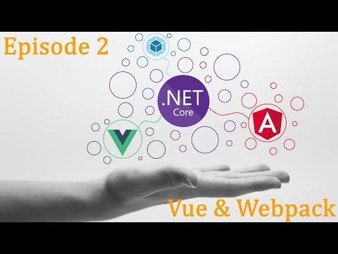 .Net Core x Vue x Angular - Blog Ep.2 - Vue & Webpack thumbnail