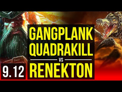 GANGPLANK Vs RENEKTON (TOP) | Quadrakill, 600+ Games, KDA 5/1/2 | Korea Grandmaster | V9.12