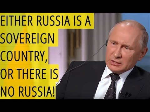Putin On Relations With The West: Either Russia Is A Sovereign Country, Or There Is No Russia!