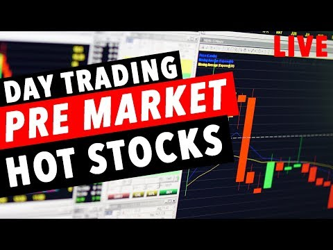 DAY TRADING PRE MARKET HOT STOCKS! WATCHLIST!