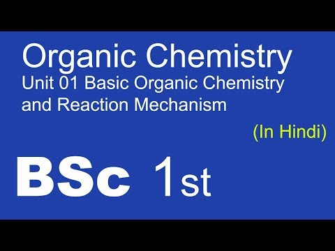 BSc 1st Organic Chemistry Unit 01 Basic Organic Chemistry Introduction and Hybridization of carbon
