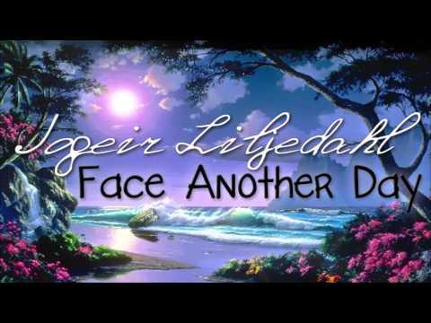 Jogeir Liljedahl // Face another day