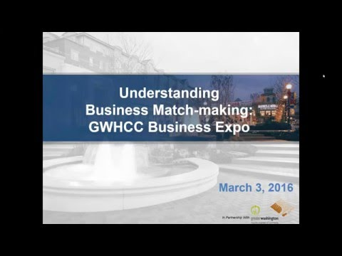 Understanding Business Match Making, GWHCC Business Expo