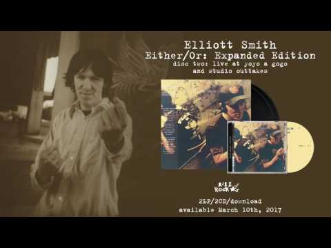 Elliott Smith - Either/Or: Expanded Edition (CD2)