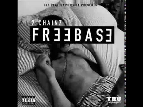 2Chainz - FreeBase New Album - Full Album 2014
