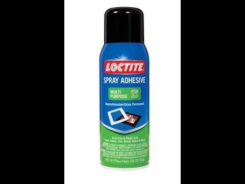 Loctite Spray Adhesive Sucks Youtube