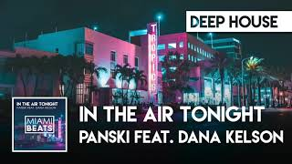 "Cover images ""In The Air Tonight"" Panski feat. Dana Kelson"