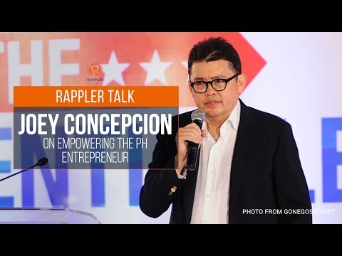 Rappler Talk: Joey Concepcion on empowering the PH entrepreneur