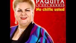 Paquita La Del Barrio - Pobre Pistolita thumbnail
