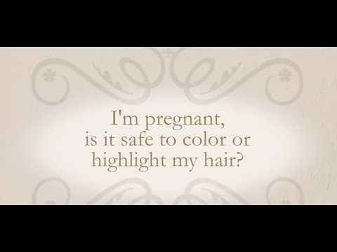 I'm Pregnant, Can I Color Or Highlight My Hair?