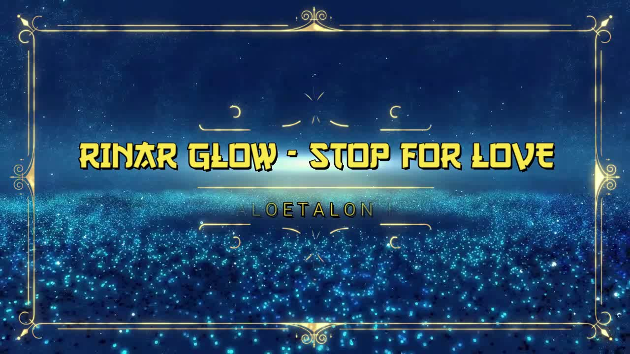 RINAR GLOW - STOP FOR LOVE (ESPECIAL VERSION BY PAULO MAIA)
