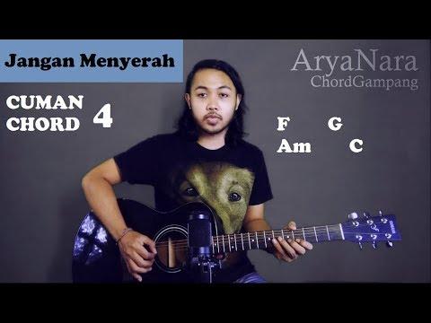 Chord Gampang (Jangan Menyerah - D'Masiv) by Arya Nara (Tutorial Gitar) Untuk Pemula