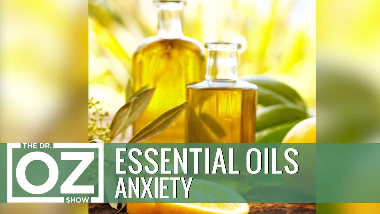 4 Essential Oils For Anxiety Youtube