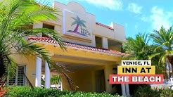 Inn At The Beach Venice, FL Hotels, Motels Restaurants