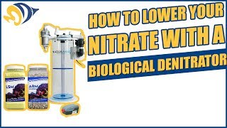 How to Lower Your Nitrate with a Biological Denitrator
